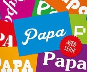 Papa, la web série