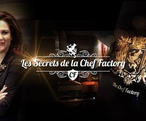 Les secrets de la Chef Factory