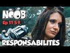 Noob - responsabilités