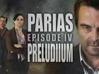Parias - Preludium