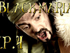 Black Maria - Episode 4