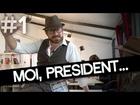 L'agence (la vraie) - moi président