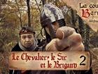 La cour de barrate - le chevalier, le sir et le brigand