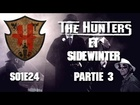 The Hunters - Les Hunters et sidewinter partie 3