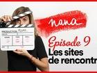 Nana la série - Les sites de rencontres