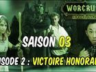 Worcruft Apocalysme - Episode 2