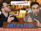 Antipathik - Au resto