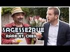 Sagesse2rue - Rare et cher