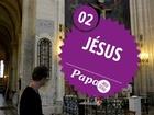 Papa, la web série - Jésus