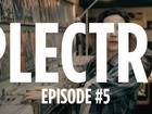Plectre - Episode 5