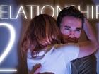 Relationship - Episode 2
