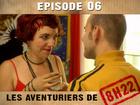 Les aventuriers de 8h22 - Episode 06