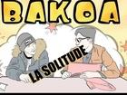BAKOA - La solitude [corbeau nicky larson]