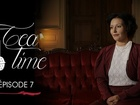 Tea Time - Episode 7
