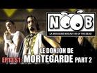 Noob - Le donjoin de mortegarde (partie 2)