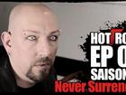 Hot Rock - never surrender