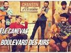 Télé Canevas - Boulevard des airs emmène-moi