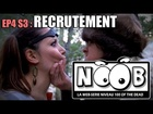 Noob - Recrutement