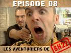 Les aventuriers de 8h22 - Episode 08
