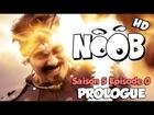Noob - prologue