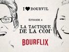 I Love Bourvil - la tactique de la com'