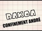 BAKOA - confinement andré