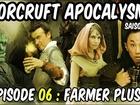 Worcruft Apocalysme - Farmer plus pour gagner plus