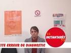 Instantarés - Petite erreur de diagnostic