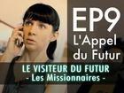 Le visiteur du futur - L'appel du Futur