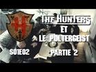 The Hunters - Hunters et le poltergeist partie 2
