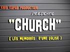 CHURCH, les mémoires d'une église - Le depart