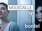 Mouscaille - bordel