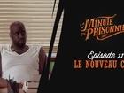 La Minute du Prisonnier - le nouveau chef