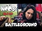 Noob - battleground