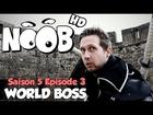 Noob - World Boss