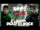 Noob - dead & rock