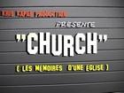 CHURCH, les mémoires d'une église - avec le temps