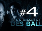 Le Secret des Balls - grosse teub