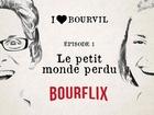 I Love Bourvil - le petit monde perdu