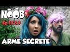 Noob - arme secrete